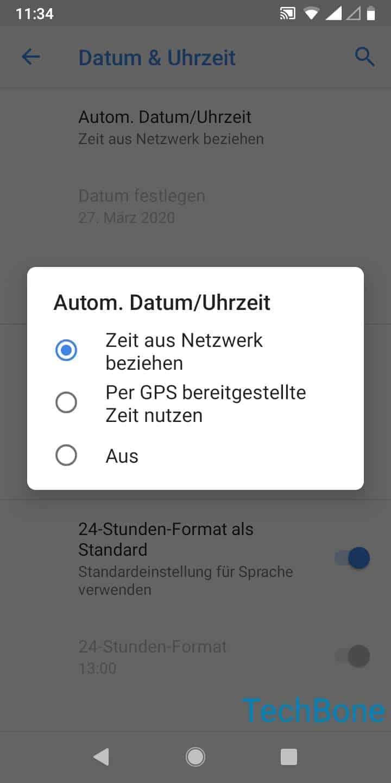 Schritt 5: Wähle Zeit aus Netzwerk beziehen, Per GPS bereitgestellte Zeit nutzen oder Aus