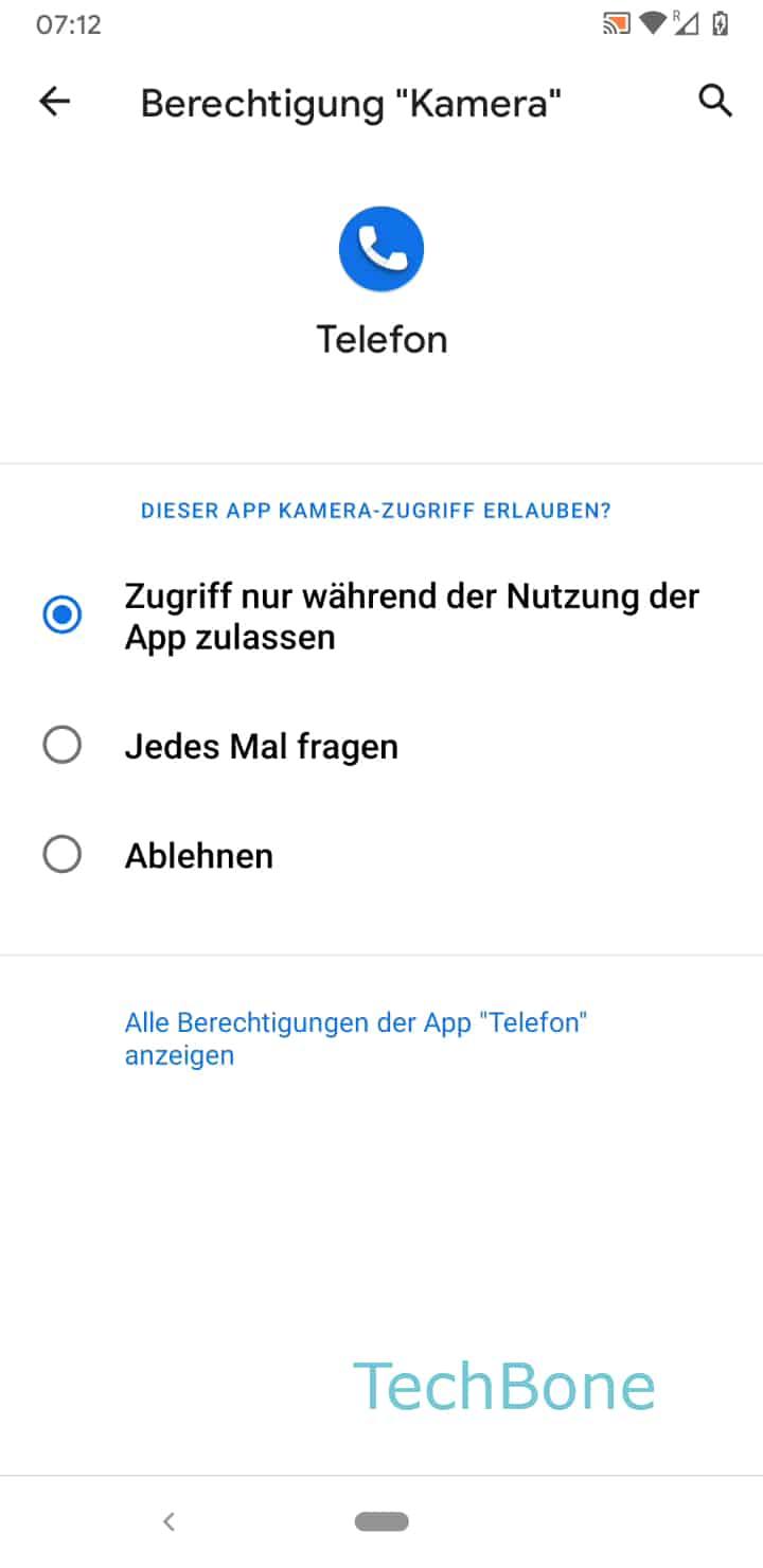 Schritt 7: Wähle zwischen Zugriff nur während der Nutzung der App zulassen, Jedes Mal fragenund Ablehnen