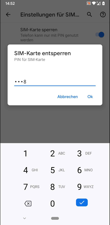 Schritt 5: Gebe den aktuellen PIN der SIM-Karte ein und bestätige mit Ok